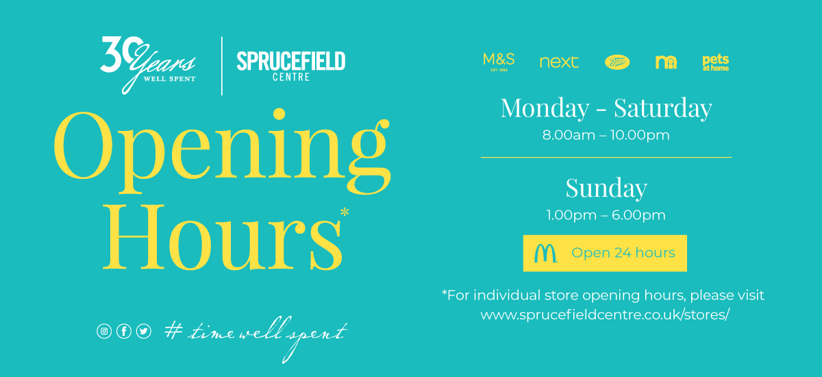 Opening Hours at Sprucefield Centre
