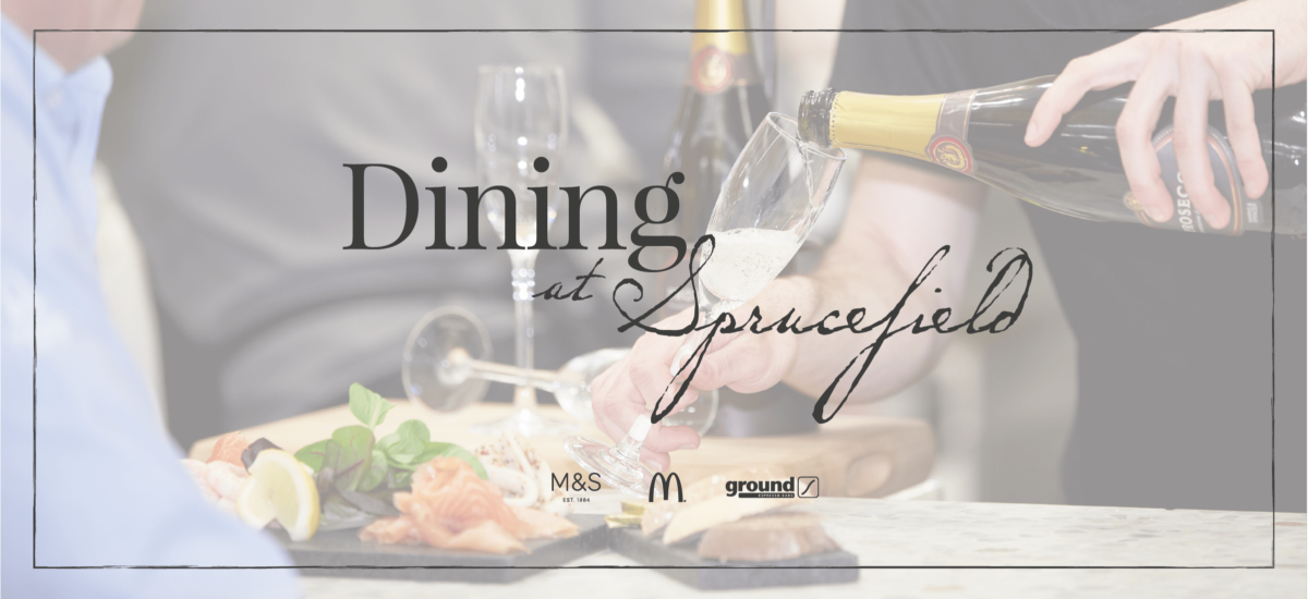 Dining at Sprucefield Banner 6