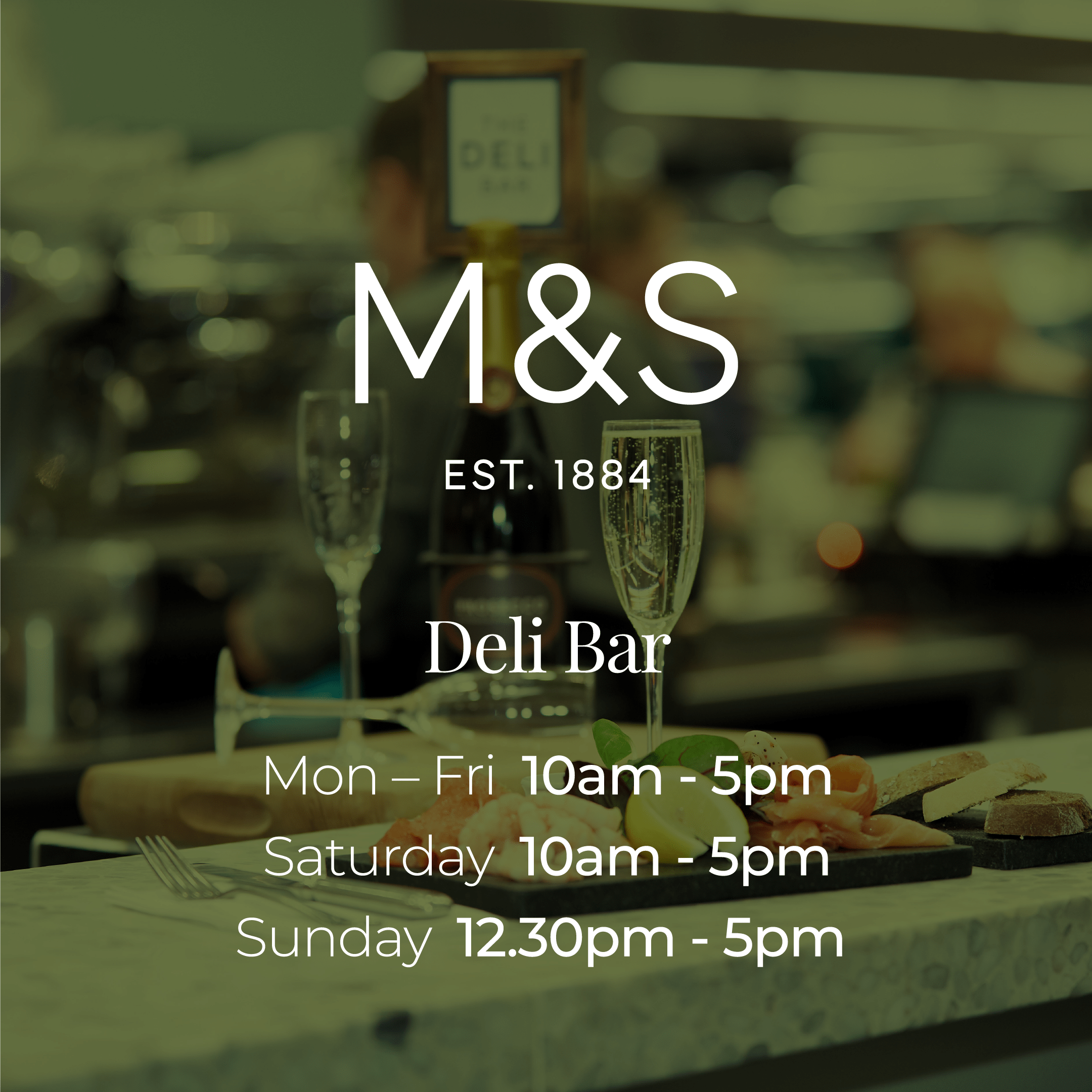 M&S Deli Bar Opening Hours