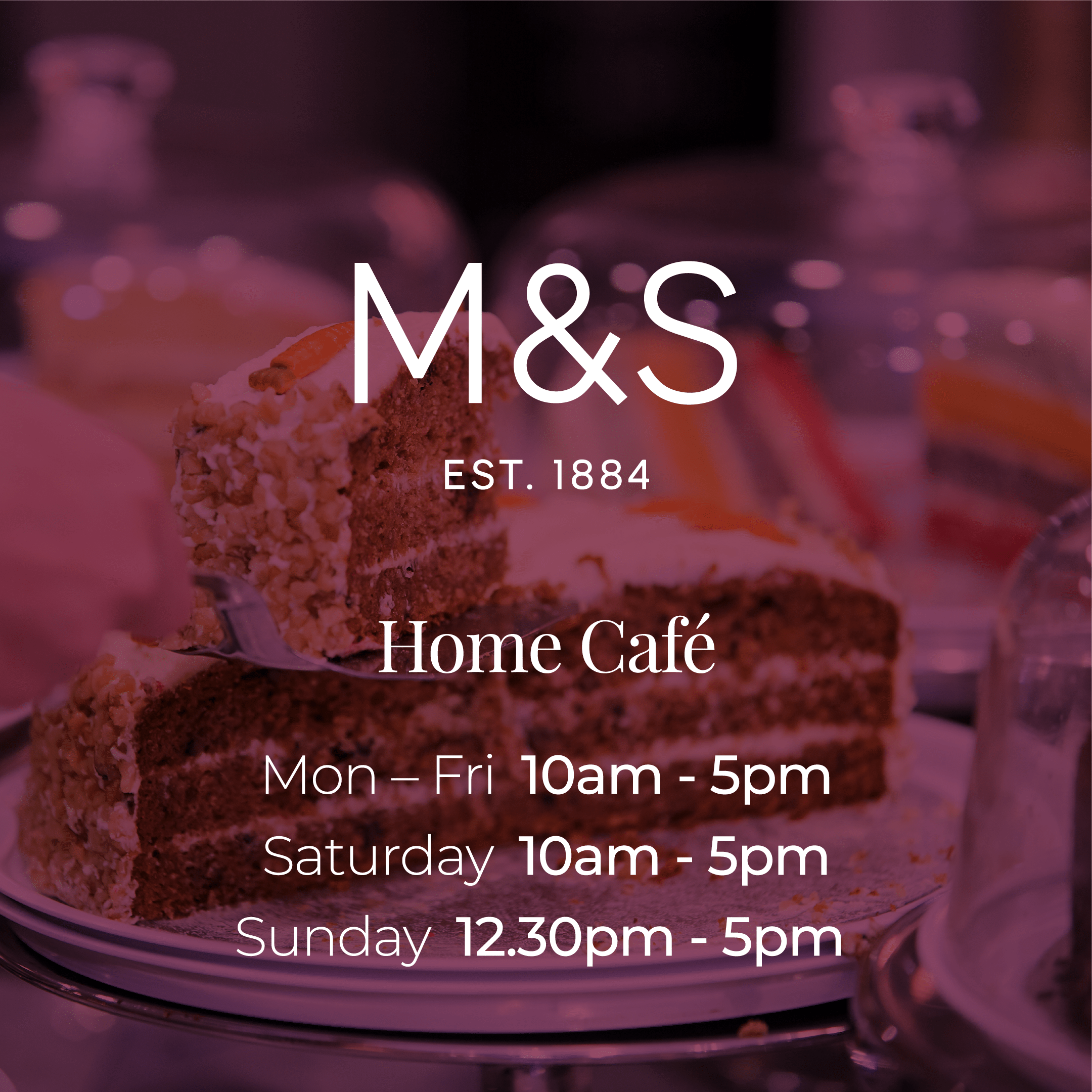 M&S Home Cafe Opening Hours